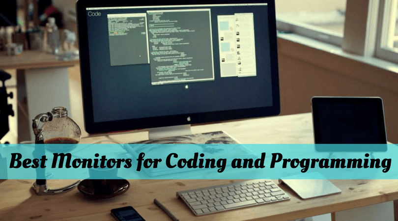 Best Monitors for Programming and Coding - Top Picks