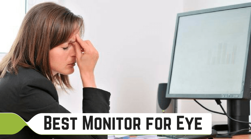 Best Monitor for Eye: Use this Buying Guide to Reduce Strain