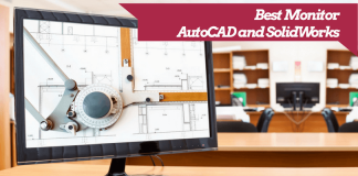 Best Monitor for AutoCAD and SolidWorks