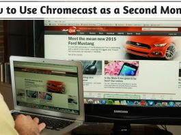 How to Use Chromecast as a Second Monitor