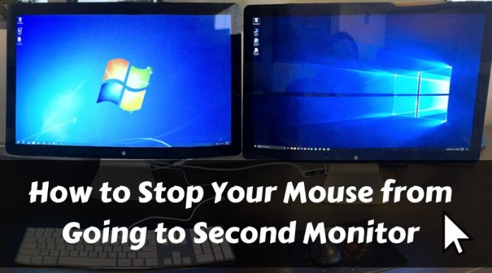 How to Stop Your Mouse from Going to Second Monitor
