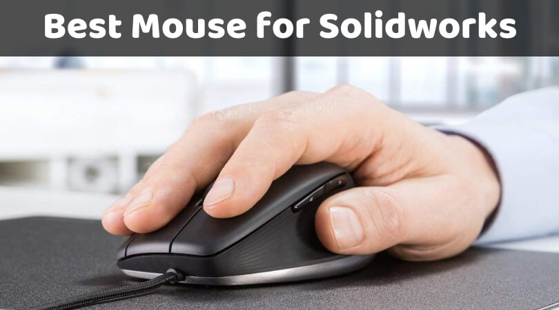 Best Mouse for Solidworks and CAD (High Rated Mouse for