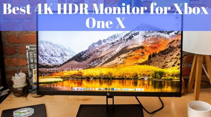 Best 4K HDR Monitor for Xbox One X