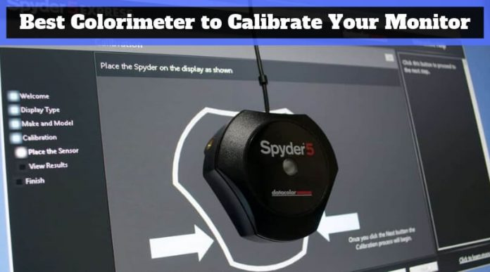 Best Colorimeter to Calibrate Your Monitor