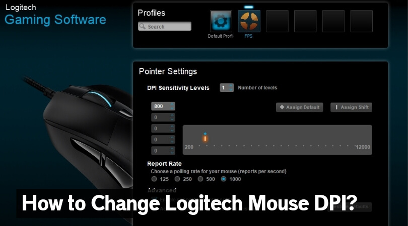How to Change Logitech Mouse DPI? - Improve Your Mouse