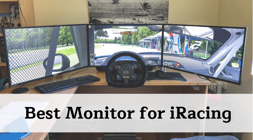 Best Monitor for iRacing – Find Triple Monitors for Gaming Here