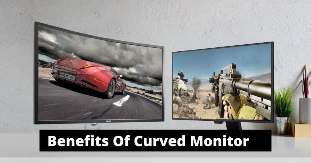 Benefits Of Curved Monitor
